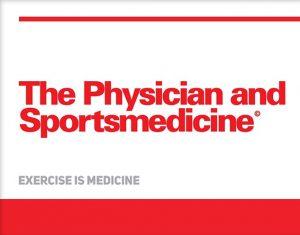 The Physician and SportsMedicine. 2018.